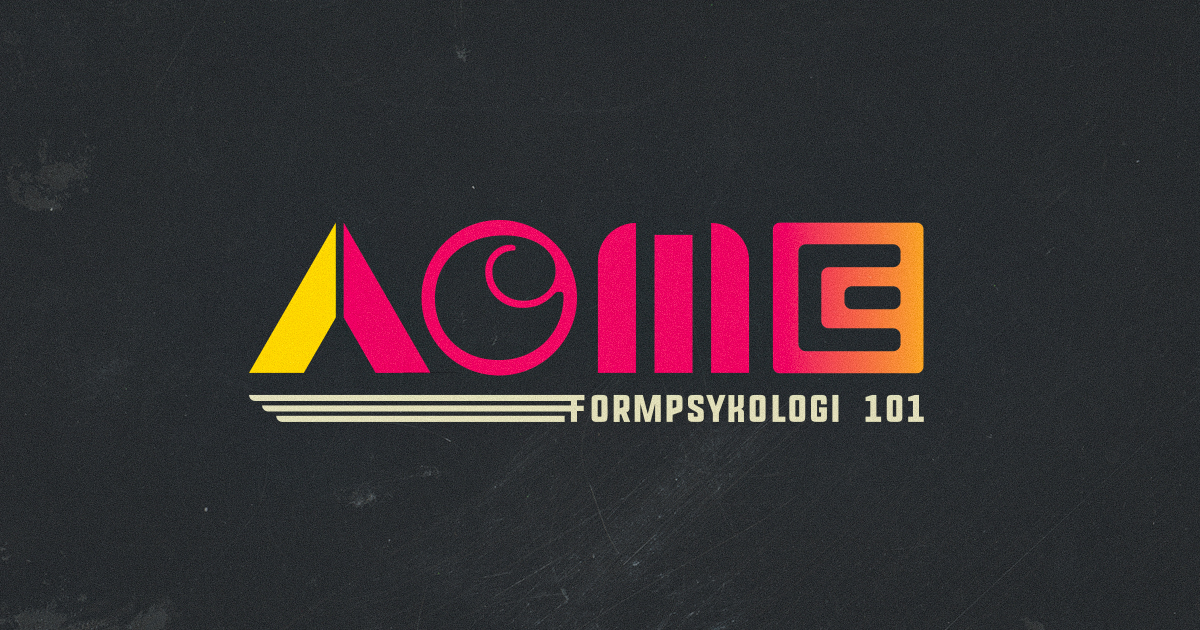 Formpsykologi 101